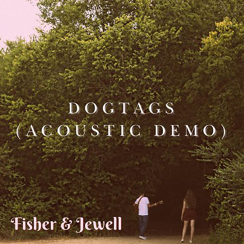 Dogtags (Acoustic Demo) von Fisher