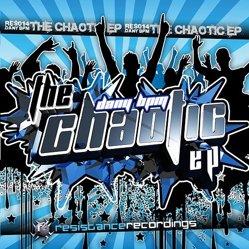 The Chaotic by Dany BPM