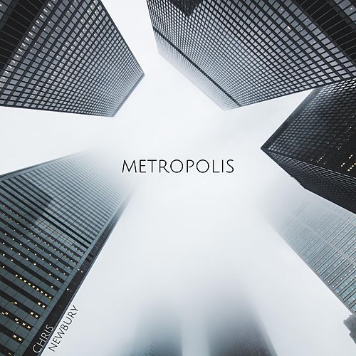 Metropolis by Chris Newbury