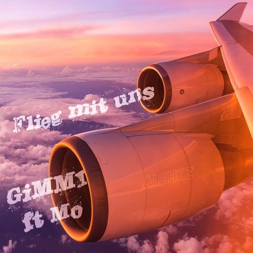 Flieg mit uns von Gimmi