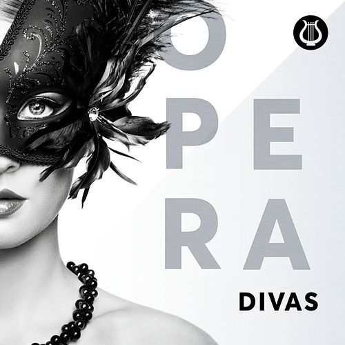 Opera Divas by Various Artists