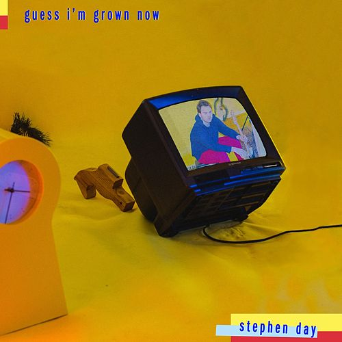 Guess I'm Grown Now de Stephen Day