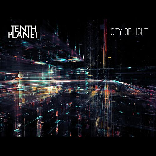 City of Light by Tenth Planet