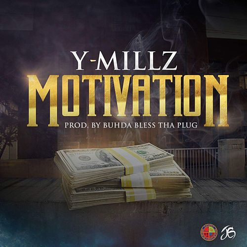 Motivation by Y Millz