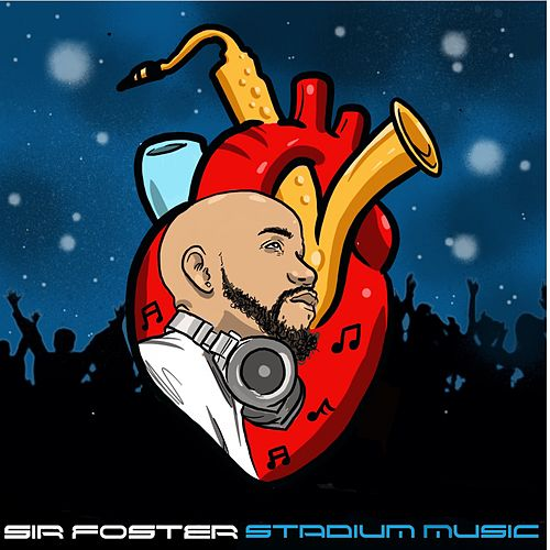 Stadium Music (Clean) de Sir Foster