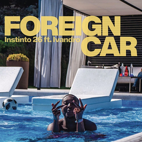 Foreign Car by Instinto 26