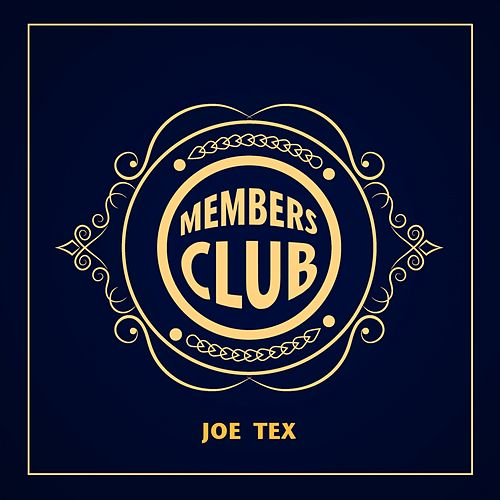 Members Club by Joe Tex