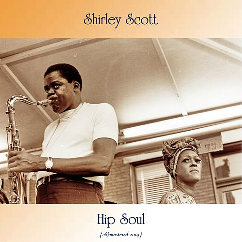 Hip Soul (Remastered 2019) de Shirley Scott