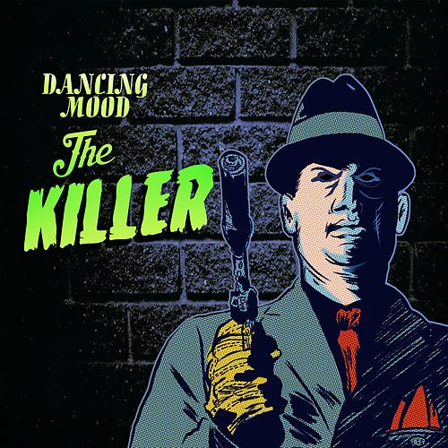 The Killer by Dancing Mood
