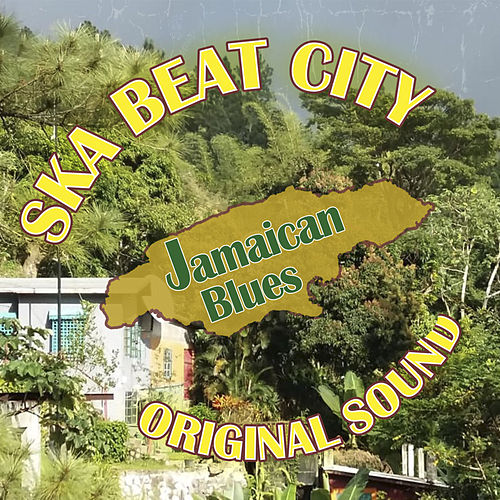Jamaican Blues von Ska Beat City
