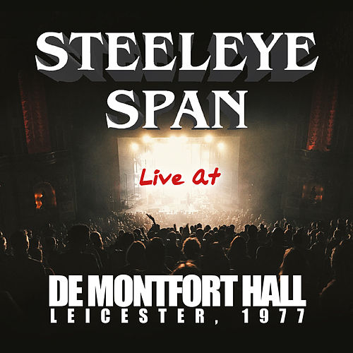 Live At De Montfort Hall, Leicester 1977 de Steeleye Span