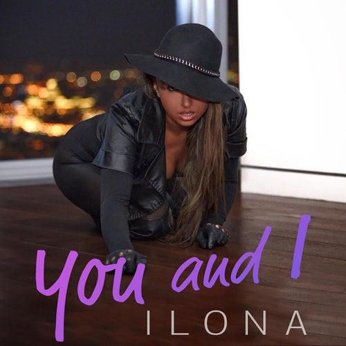 You and I de Ilona