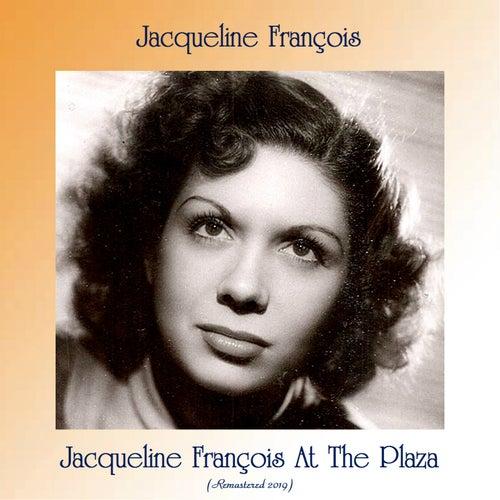 Jacqueline françois at the plaza (Remastered 2019) de Jacqueline François