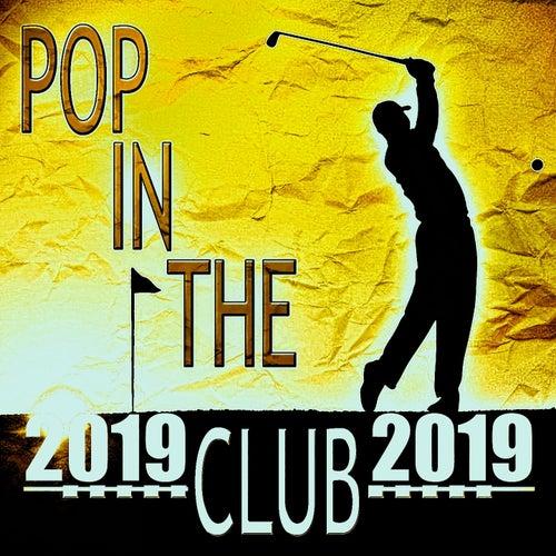 Pop in the Club 2019 de Various Artists