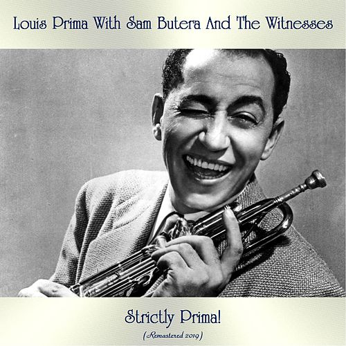 Strictly Prima! (Remastered 2019) de Louis Prima