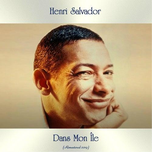 Dans Mon Île (Remastered 2019) von Henri Salvador