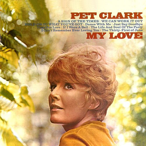 A Sign of the Times My Love de Petula Clark