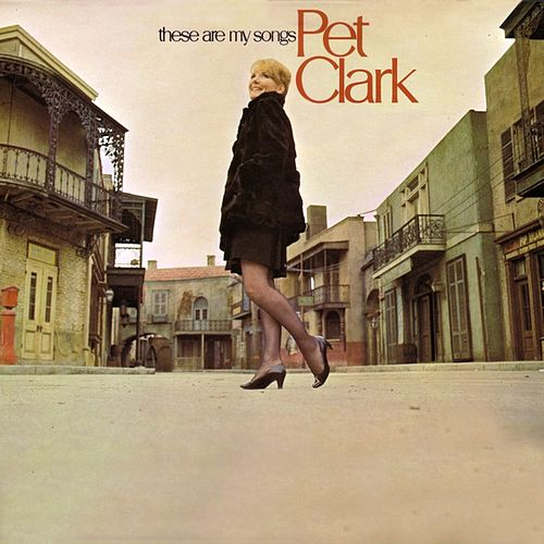 These Are My Songs von Petula Clark