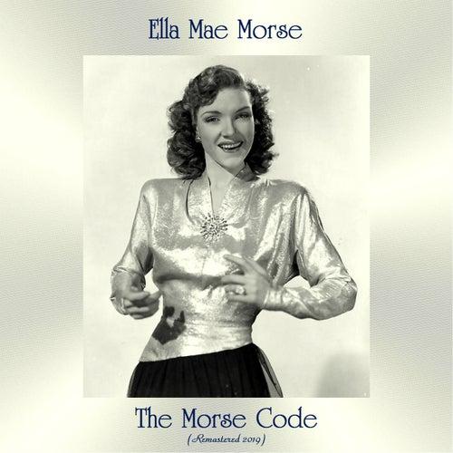 The Morse Code (Remastered 2019) von June Christy