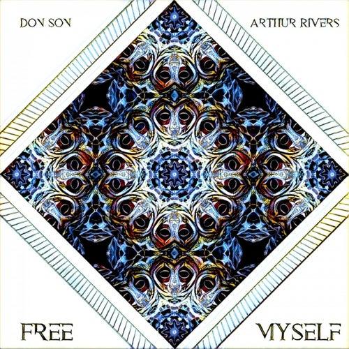 Free Myself by Arthur Rivers