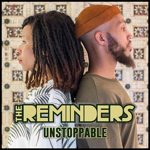 Unstoppable by The Reminders