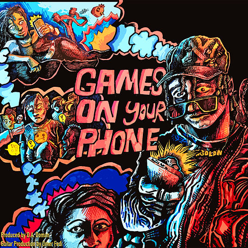 GAMES ON YOUR PHONE by 24kgoldn