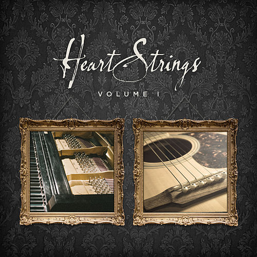 Heart Strings Vol. 1 by Lifeway Worship