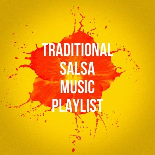 Traditional Salsa Music Playlist de Various Artists