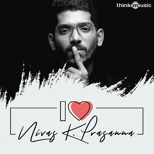 I Love Nivas K. Prasanna by Various Artists