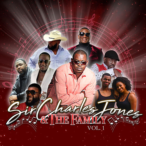 Sir Charles Jones & The Family Vol. 1 by Sir Charles Jones