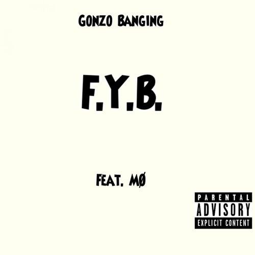 Fyb (Raw) von Gonzo Banging