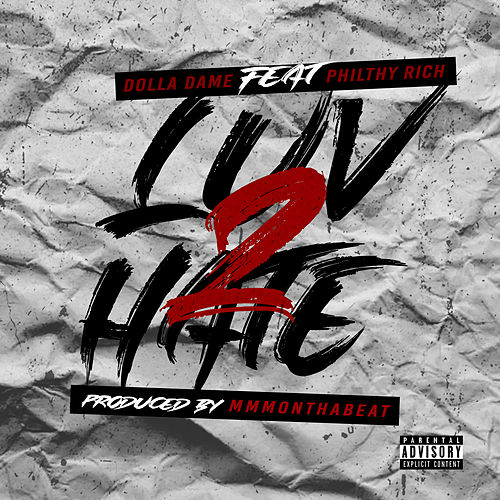 LUV 2 HATE (feat. Philthy Rich) von Dolla Dame