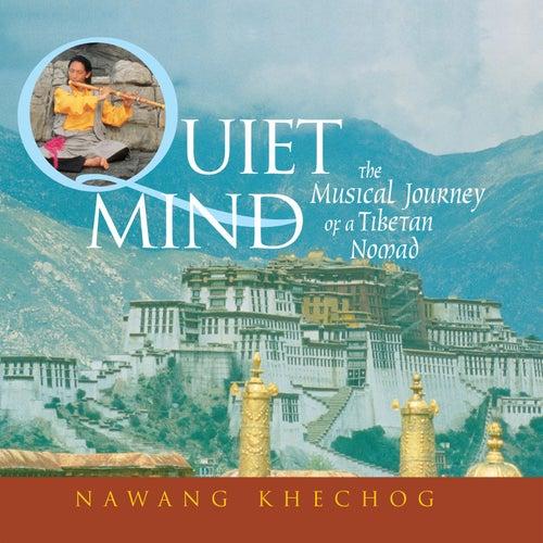 Quiet Mind von Nawang Khechog