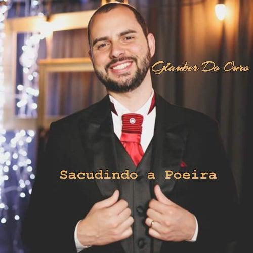 Sacudindo a Poeira by Glauber Do Ouro