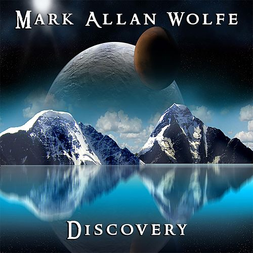 Discovery by Mark Allan Wolfe
