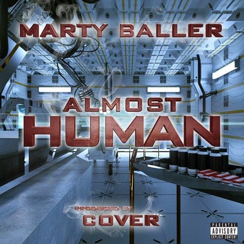 Almost Human von Marty Baller