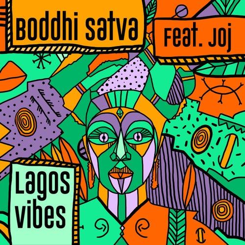 Lagos Vibes de Boddhi Satva