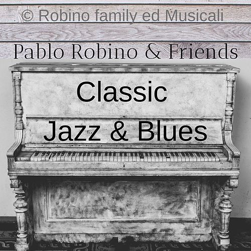 Classic Jazz & Blues di Pablo Robino
