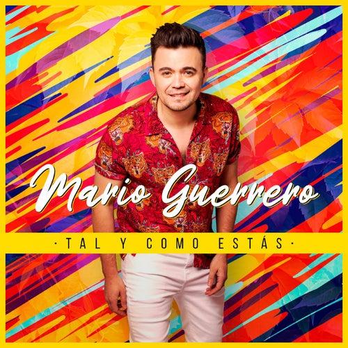 Tal y Como Estás by Mario Guerrero