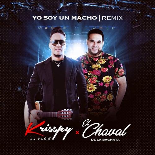 Yo Soy un Macho (Remix) de Krisspy