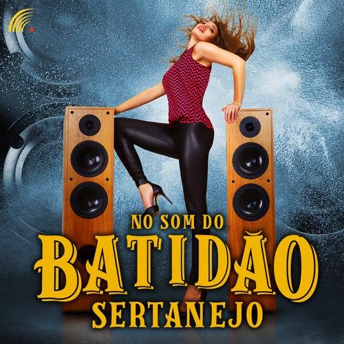 No Som do Batidão Sertanejo von Various Artists