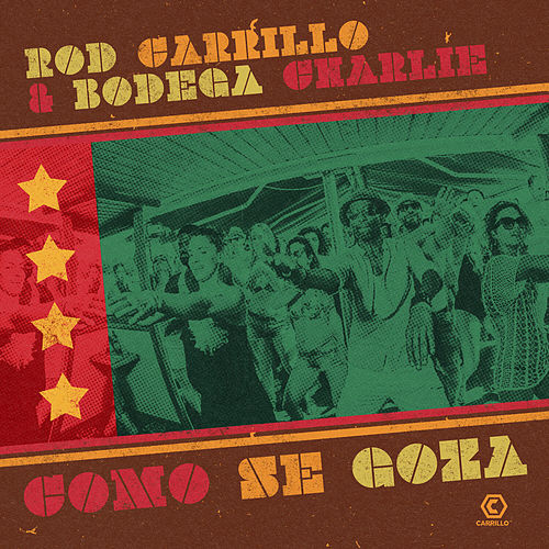 Come Se Goza (Remixes) von Rod Carrillo