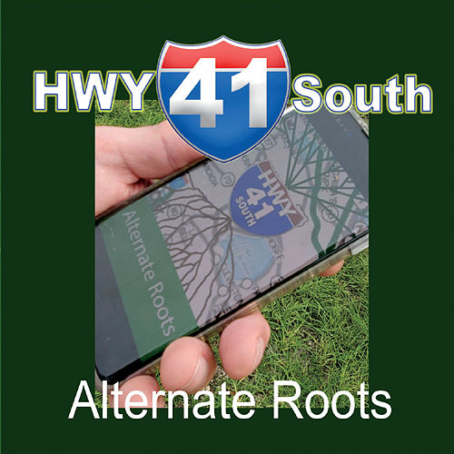 Alternate Roots by Hwy 41 South