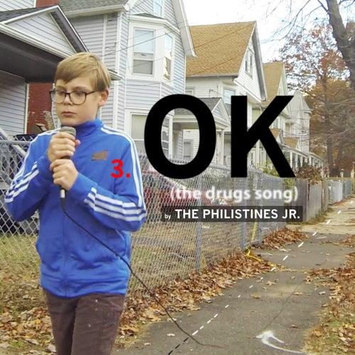 Ok de The Philistines Jr.