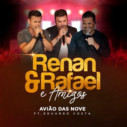Avião das Nove (Ao Vivo) von Renan e Rafael