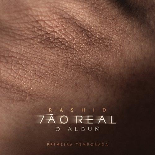 Tão Real - Temp. 1 by Rashid