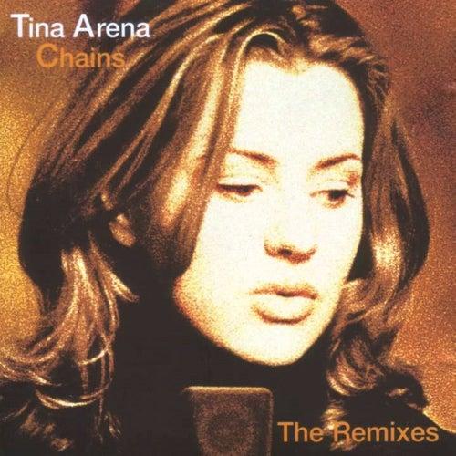 Chains: The Remixes de Tina Arena