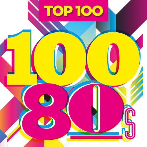 Top 100 80s de Various Artists