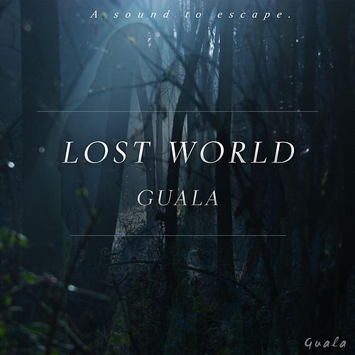 Lost World by Guala
