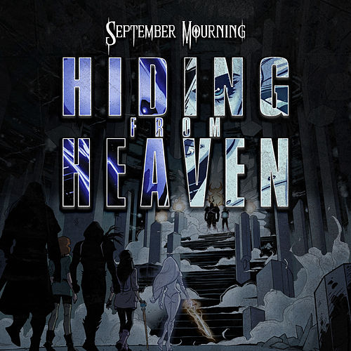 Hiding from Heaven by September Mourning